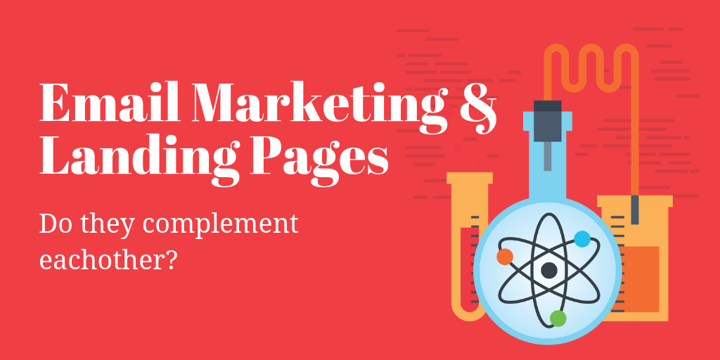 5 Ways Landing Pages Complement Email Marketing