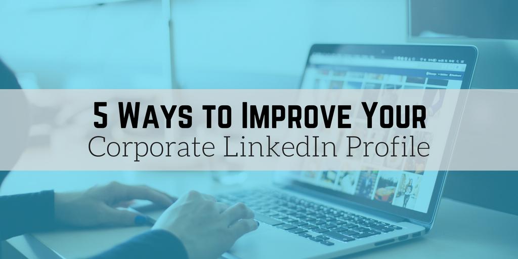 5 Ways to Improve LinkedIn Profile.png