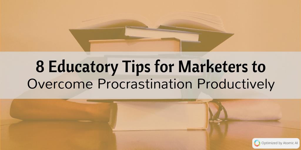 8 Educatory Tips Procrastination.png