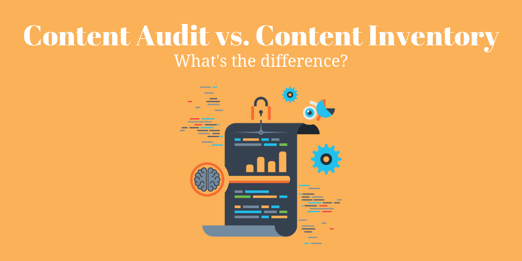 Content Audit Vs Content Inventory_ What's the Difference_