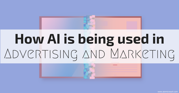 How AI is being used in Advertising and Marketing.png