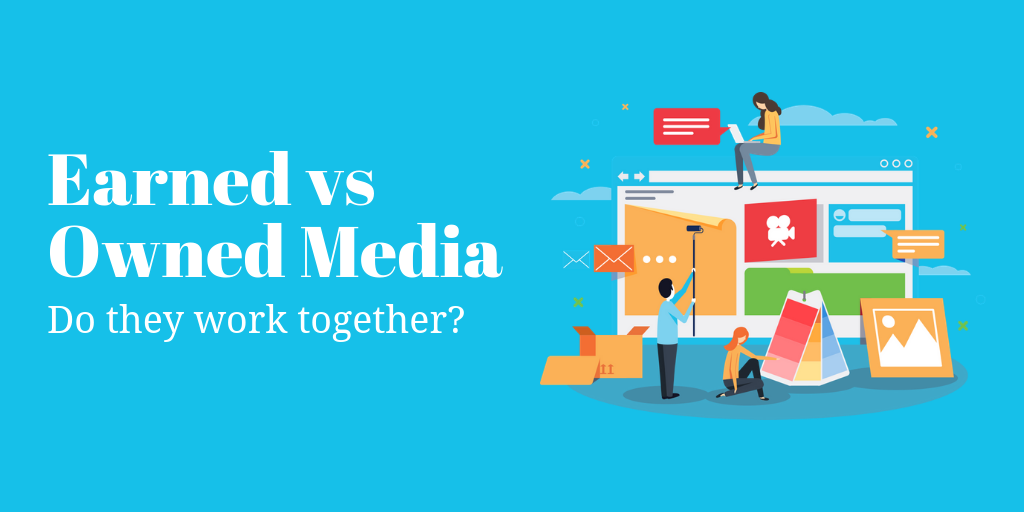 How Earned and Owned Media Work Together to Generate Leads