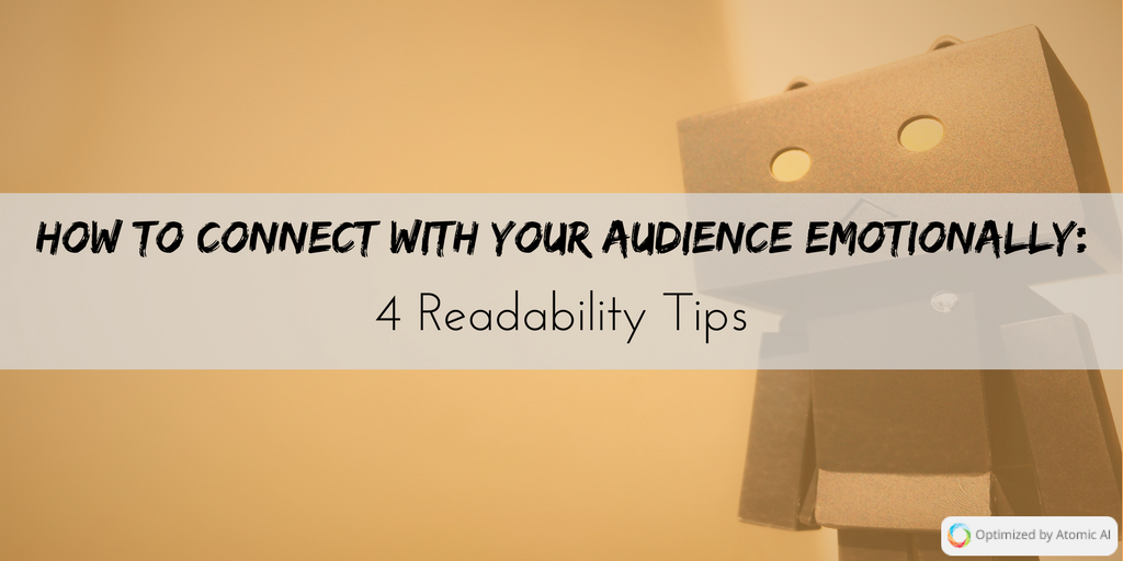 How to Connect with Your Audience Emotionally_ 4 Readability Tips