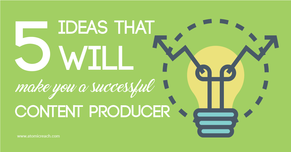 ARBlog_5IdeasThatWillMakeYouASuccessfulContentProducer_JUL28_16-01-01.png