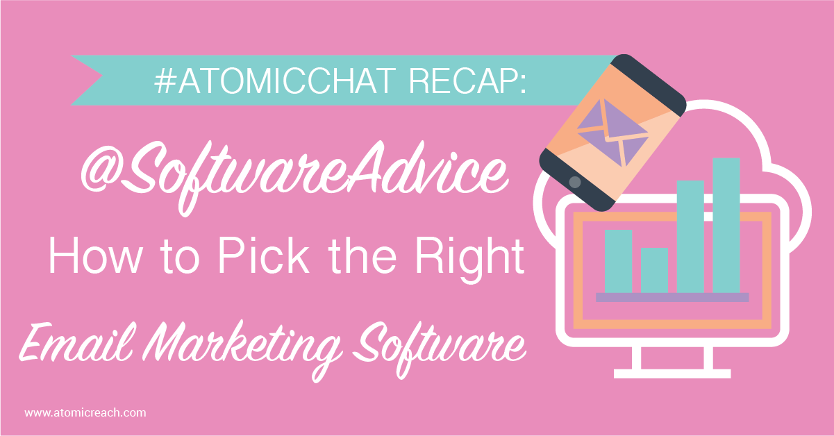 ARBlog_AtomicChatRecap-SoftwareAdviceOnPickingTheRightEmailMarketingSoftware_Aug22_16-02-02.png