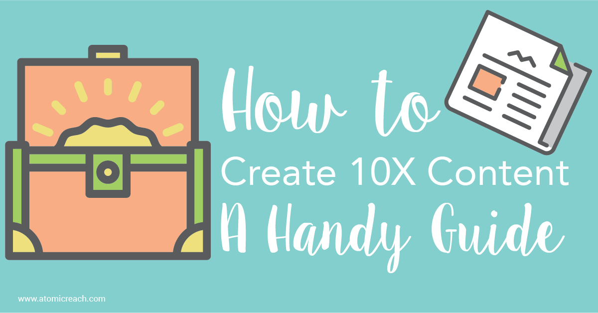 ARBlog_HowtoCreate10XContent-AHandyGuide_Jul14_16-01.png