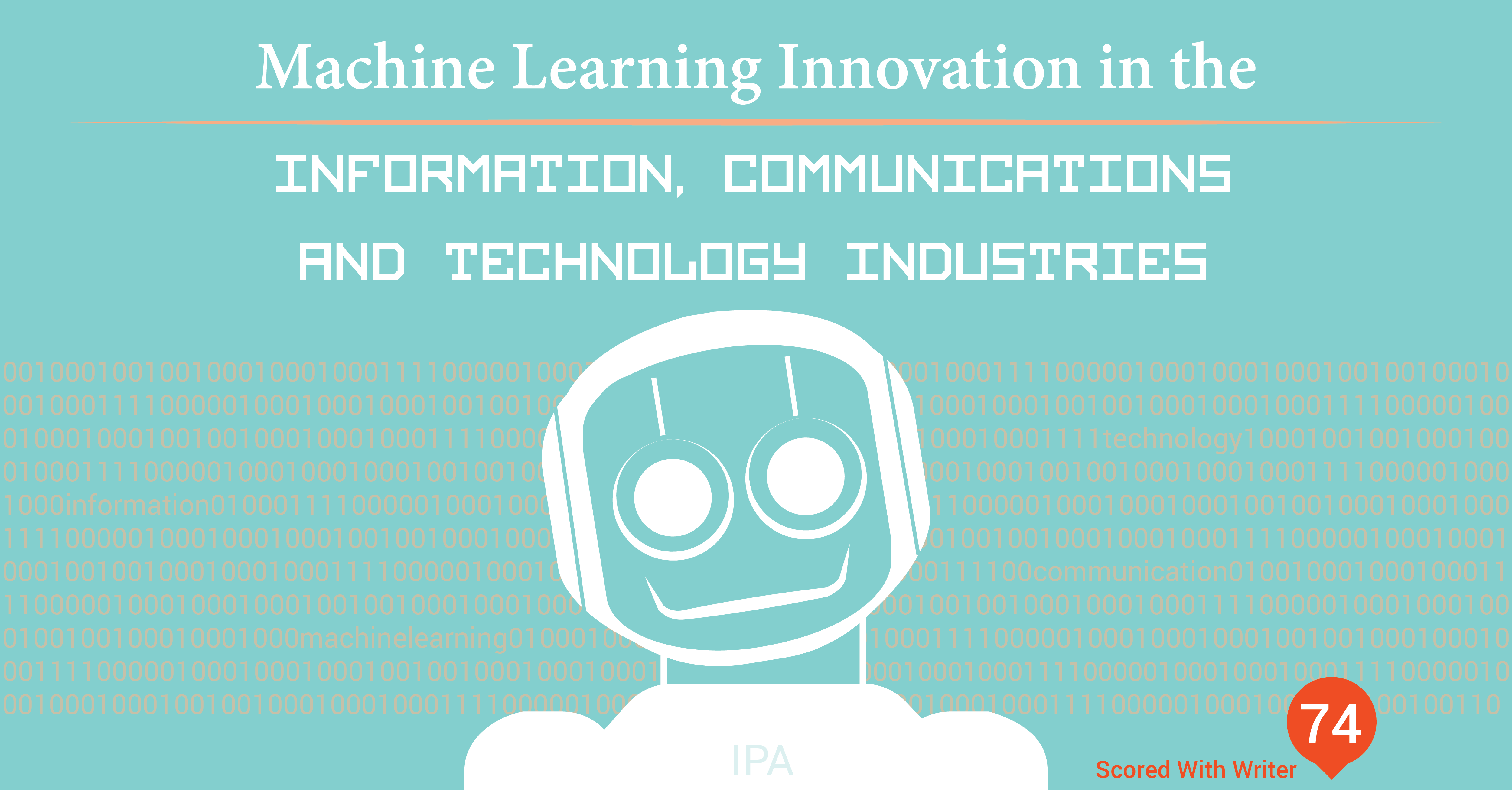ARBlog_MachineLearningInnovationintheInformationCommunicationsTechnologyIndustries_Mar_18-01.png