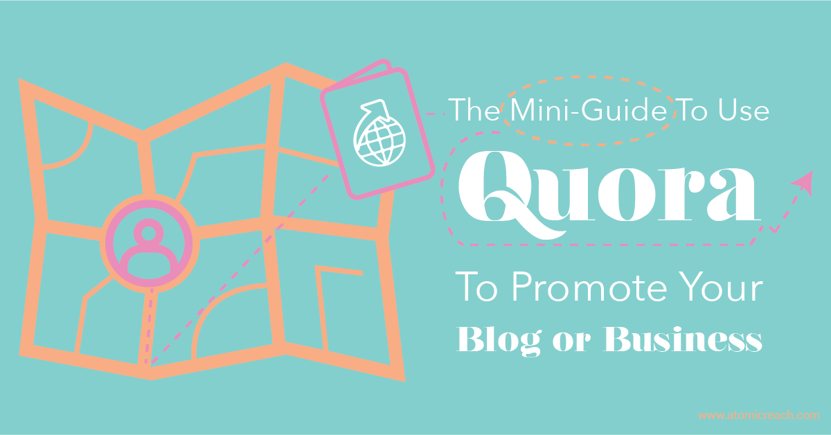 ARBlog_TheMiniGuidetoUseQuoratoPromoteYourBlogorBusiness_May9_16-01.png