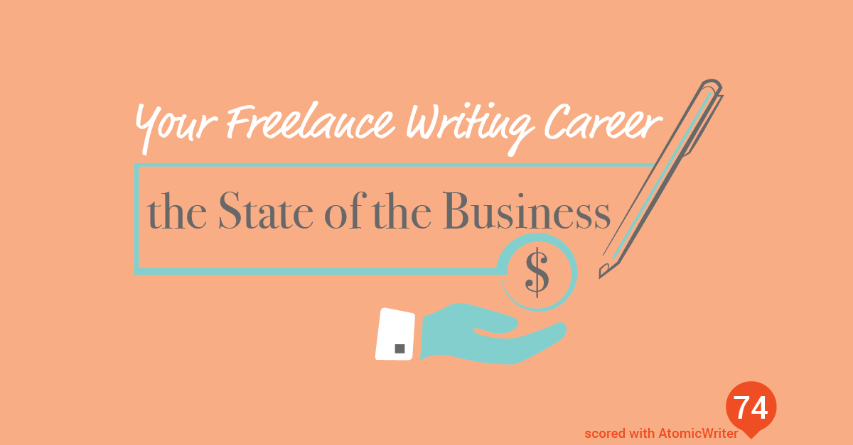 ARBlog_YourFreelanceWritingCareer-StateofBusiness_Feb12_16-01.png