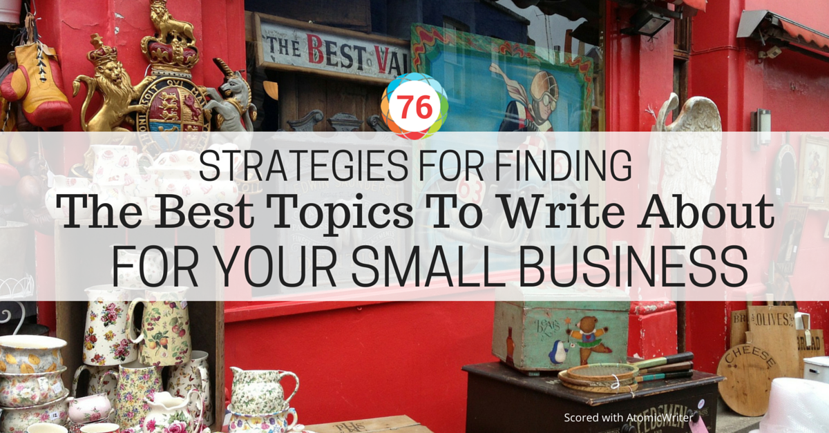 AR_Blog_StrategiesForFindingTheBestTopicsYourSmallBusiness_Jan13_v01.png