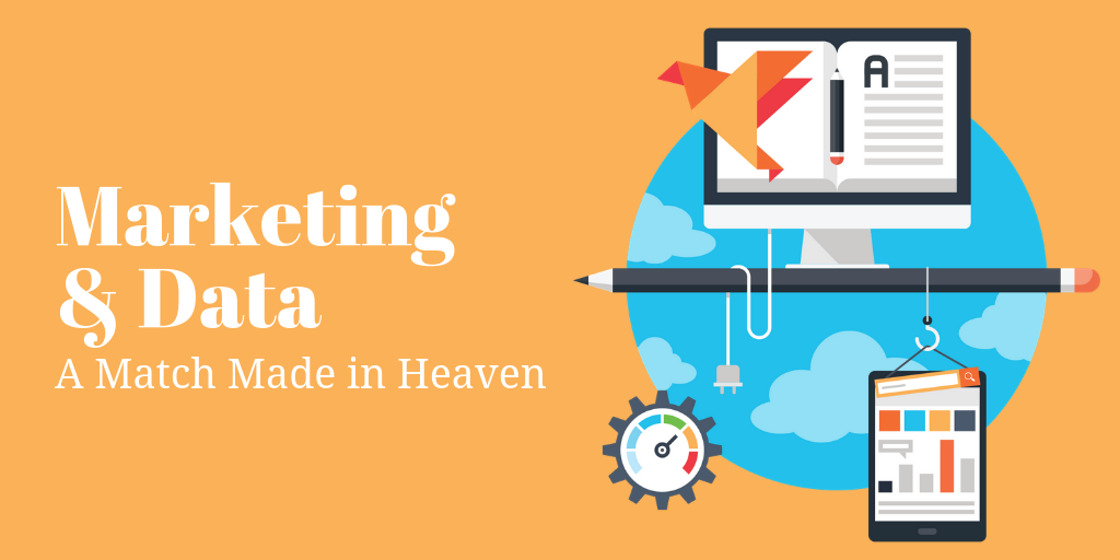Marketing and Data_ A Match Made in Heaven