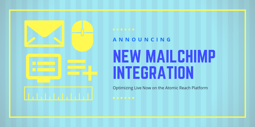 New-MailChimp-Integration-Atomic-Reach