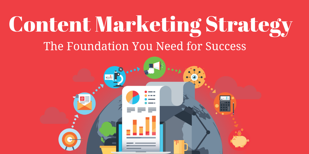 The Foundation of an Effective Content Marketing Strategy-1