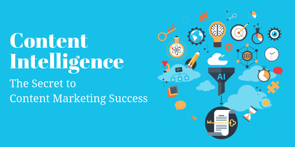 The Secret to Content Marketing Success_ Content Intelligence.